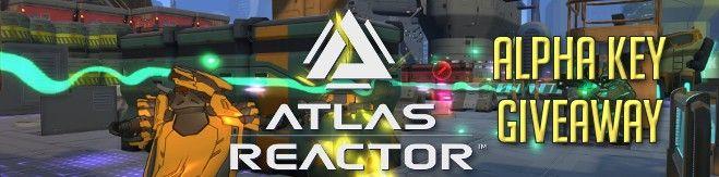 Atlas Reactor Alpha Key Giveaway