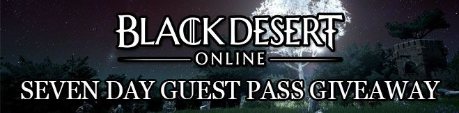 Black Desert Online 7 Day Guest Pass Giveaway