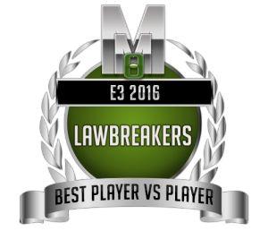 Best PvP - LawBreakers - E3 2016