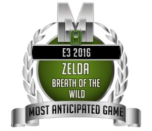 Most Anticipated - Zelda Breath of the Wild - E3 2016