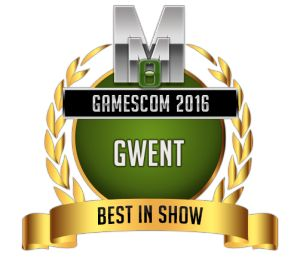 Best in show - Gwent - Gamescom 2016