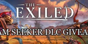 The Exiled Steam Seeker DLC Pack Giveaway